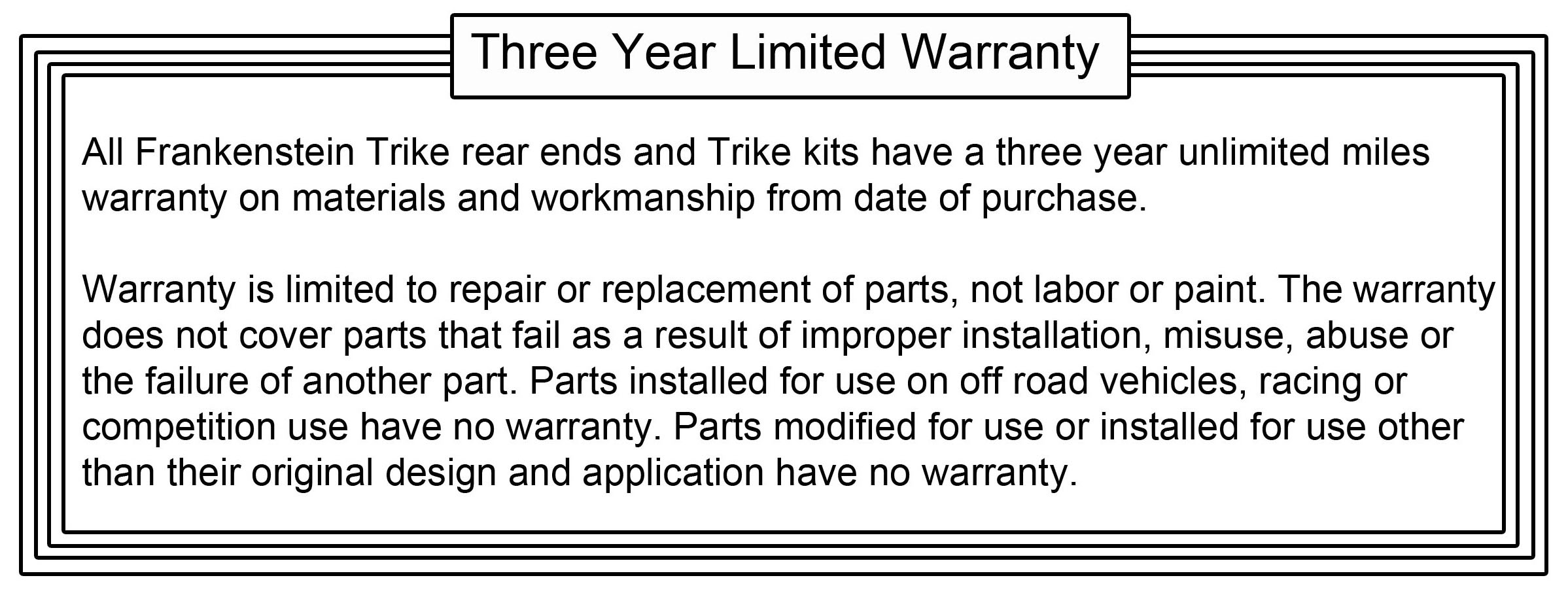 frankenstein trikes 1 year warranty